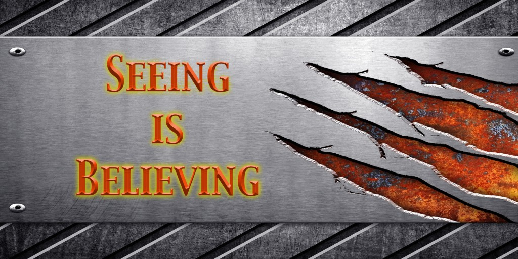 SeeingIsBelievingBanner
